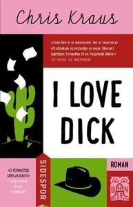 I love Dick (ebok) av Chris Kraus