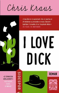 I love Dick (ebok) av Chris Kraus