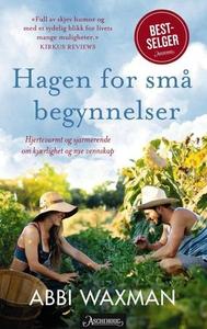 Hagen for små begynnelser (ebok) av Abbi Waxm