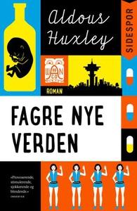 Fagre nye verden (ebok) av Aldous Huxley