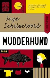 Mudderhund (ebok) av Inge Schilperoord