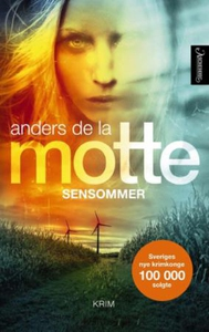 Sensommer (ebok) av Anders De la Motte