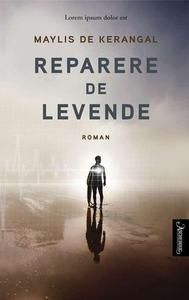 Reparere de levende (ebok) av Maylis de Keran