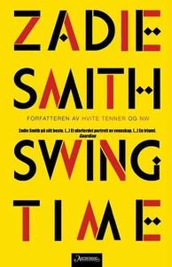 Swing time (ebok) av Zadie Smith