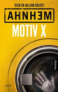 Motiv X (ebok) av Stefan Ahnhem