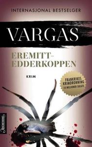 Eremittedderkoppen (ebok) av Fred Vargas