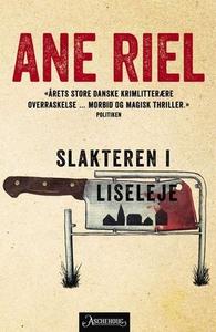 Slakteren i Liseleje (ebok) av Ane Riel