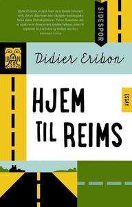Hjem til Reims (ebok) av Didier Eribon