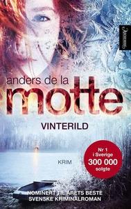 Vinterild (ebok) av Anders De la Motte