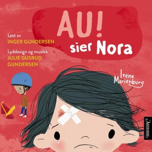 Au! sier Nora (lydbok) av Irene Marienborg