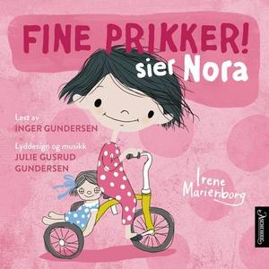 Fine prikker! sier Nora (lydbok) av Irene Mar