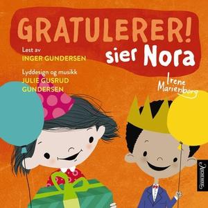 Gratulerer! sier Nora (lydbok) av Irene Marie