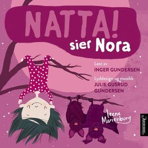 Natta! sier Nora (lydbok) av Irene Marienborg