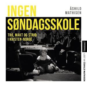 Ingen søndagsskole (lydbok) av Mathisen. Åshi