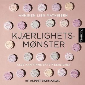 Kjærlighetsmønster (lydbok) av Anniken Lien M