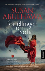 Fortellingen om Nahr (ebok) av Susan Abulhawa