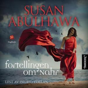 Fortellingen om Nahr (lydbok) av Susan Abulha