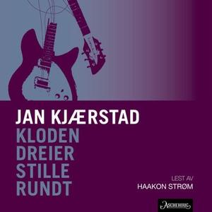 Kloden dreier stille rundt (lydbok) av Jan Kj
