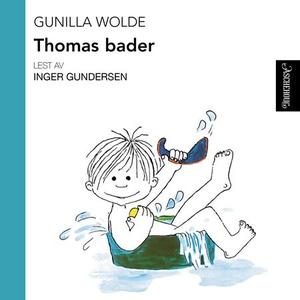 Thomas bader (lydbok) av Gunilla Wolde