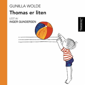 Thomas er liten (lydbok) av Gunilla Wolde