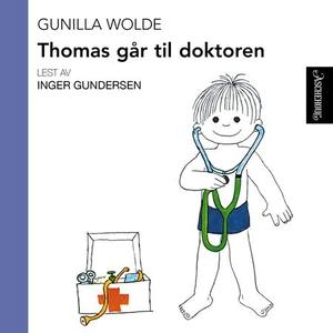 Thomas går til doktoren (lydbok) av Gunilla W
