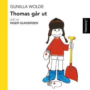 Thomas går ut (lydbok) av Gunilla Wolde