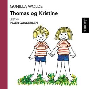 Thomas og Kristine (lydbok) av Gunilla Wolde