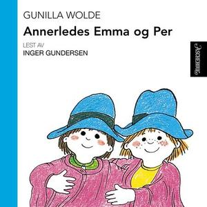 Annerledes Emma og Per (lydbok) av Gunilla Wo