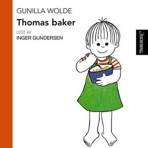 Thomas baker (lydbok) av Gunilla Wolde
