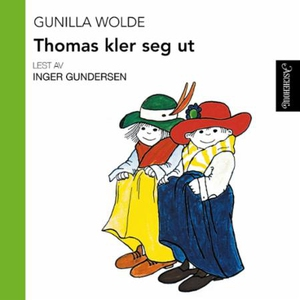 Thomas kler seg ut (lydbok) av Gunilla Wolde