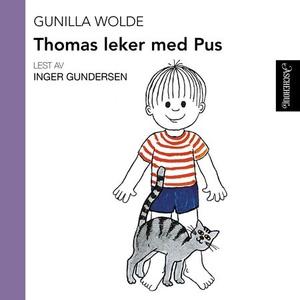 Thomas leker med pus (lydbok) av Gunilla Wold