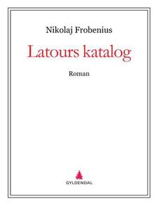 Latours katalog (ebok) av Nikolaj Frobenius