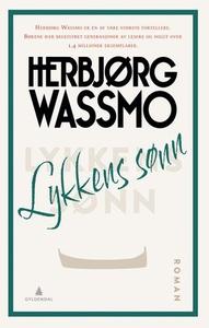 Lykkens sønn (ebok) av Herbjørg Wassmo