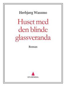 Huset med den blinde glassveranda (ebok) av H