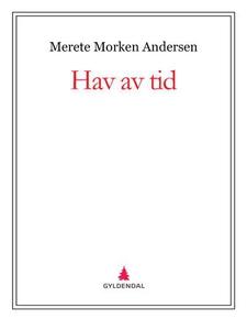 Hav av tid (ebok) av Merete Morken Andersen