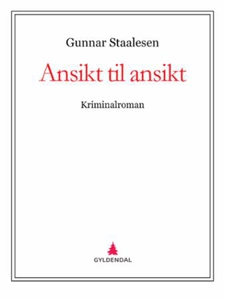Ansikt til ansikt (ebok) av Gunnar Staalesen