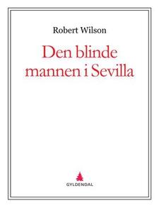 Den blinde mannen i Sevilla (ebok) av Robert