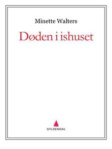 Døden i ishuset (ebok) av Minette Walters