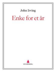 Enke for et år (ebok) av John Irving