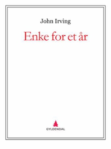 Enke for et år (ebok) av John Irving
