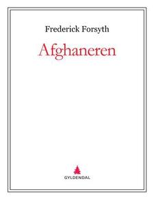 Afghaneren (ebok) av Frederick Forsyth