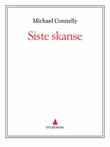 Siste skanse (ebok) av Michael Connelly