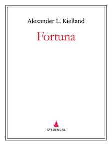 Fortuna (ebok) av Alexander L. Kielland
