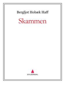 Skammen (ebok) av Bergljot Hobæk Haff