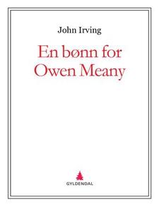 En bønn for Owen Meany (ebok) av John Irving