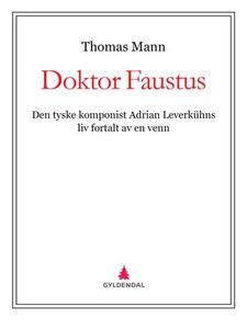 Doktor Faustus (ebok) av Thomas Mann