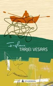 Fuglane (ebok) av Tarjei Vesaas