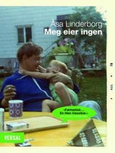Meg eier ingen (ebok) av Åsa Linderborg