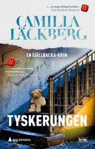 Tyskerungen (ebok) av Camilla Läckberg