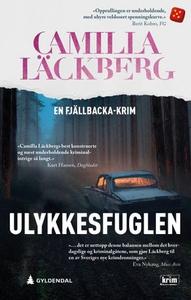 Ulykkesfuglen (ebok) av Camilla Läckberg